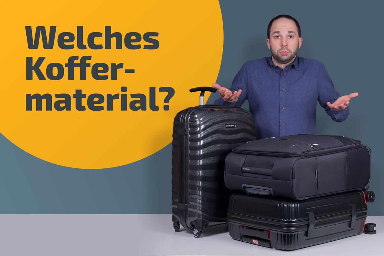Bestes Koffermaterial