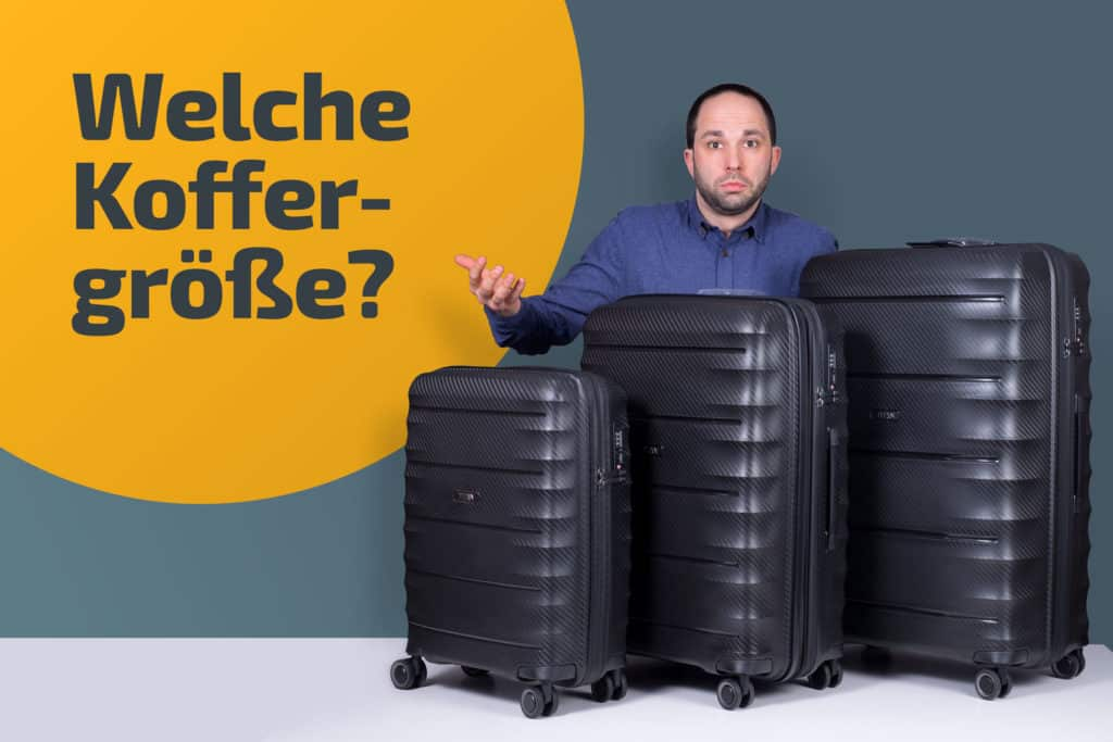 Welche Koffergröße?